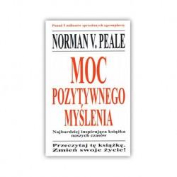"""MOC POZYTYWNEGO MYŚLENIA"" NORMAN VINCENT PEALE"