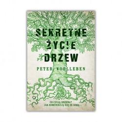 """SEKRETNE ŻYCIE DRZEW"" PETER WOHLLEBEN"