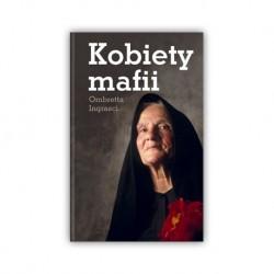 """""""KOBIETY MAFII"""" OMBRETTA INGRASCI"""