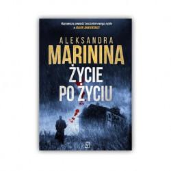 """ŻYCIE PO ŻYCIU"" ALEKSANDRA MARININA"