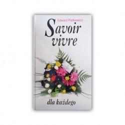"""""""SAVOIR VIVRE DLA KAŻDEGO"""" EDWARD PIETKIEWICZ"""