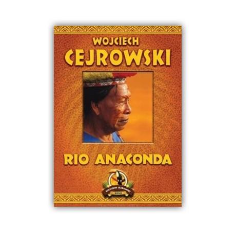 """""""RIO ANACONDA"""" WOJCIECH CEJROWSKI"""